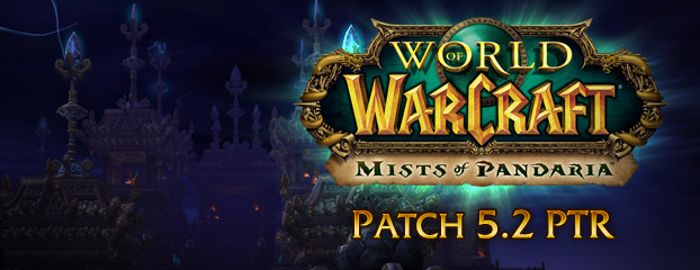 warcraft mists of pandaria patch 5.2