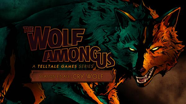 The Wolf Among Us season finale cry wolf