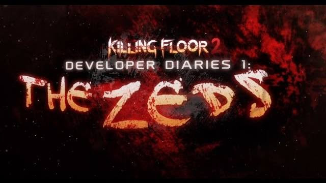 Killing Floor 2 video diario degli sviluppatori the zeds