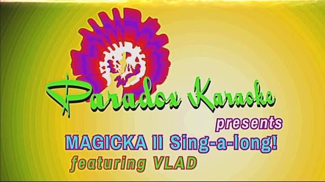 Magicka II karaoke