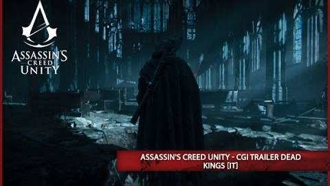 Assassins creed unity trailer dead kings it