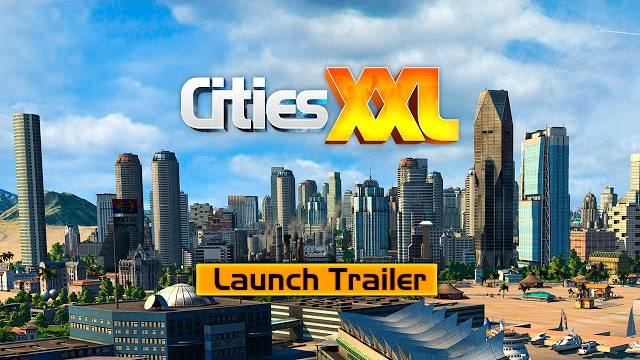 Cities XXL trailer di lancio