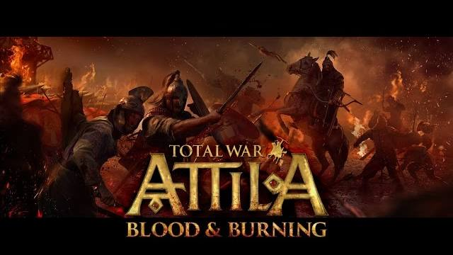 Total War Attila blood  e burning trailer