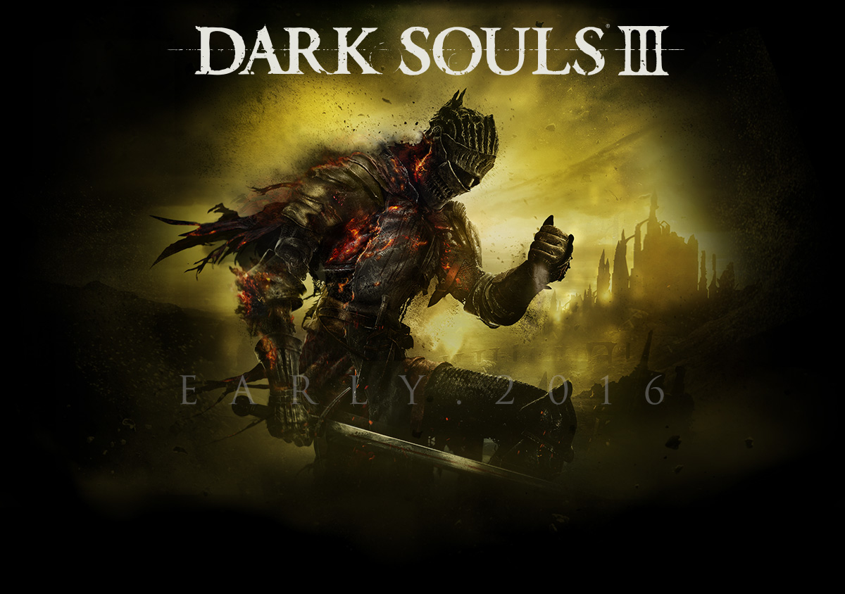 dark souls III early 2016