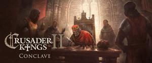 Conclave, la nuova espansione di Crusader Kings II è disponibile