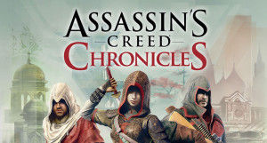 Assassin's Creed Chronicles Trilogy Pack e Chronicles: Russia sono disponibili
