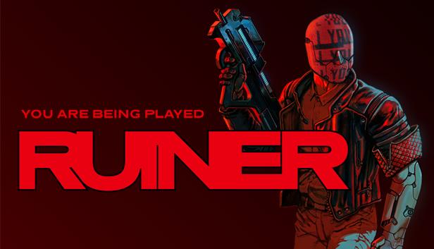 Ruiner – Main Art