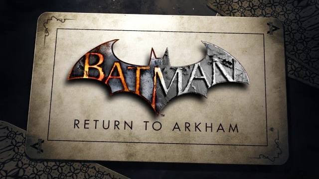 Batman Return to Arkham trailer di presentazione