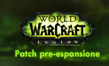 World of Warcraft patch pre espansione legion