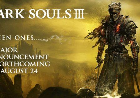 DarkSoulsIIII annuncio 24 agosto