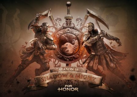 For Honor Season 2 Shadow and MIght
