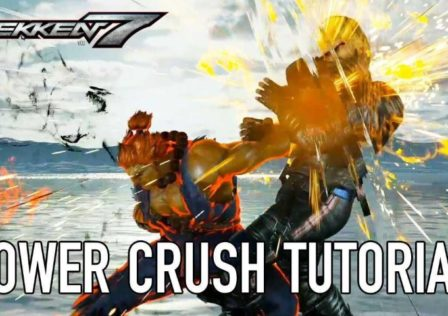 Tekken 7 power crush tutorial