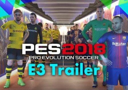 PES 2018 E3 Trailer