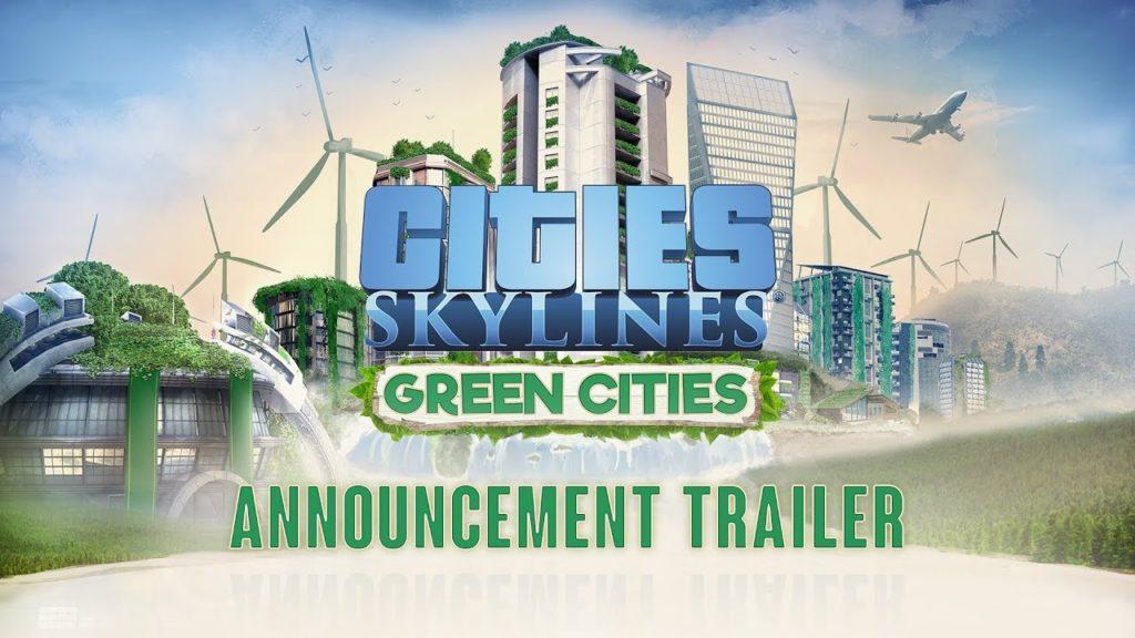 Cities Skylines Green Cities (2)