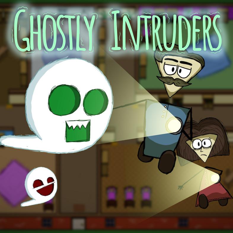 Ghostly Intruders