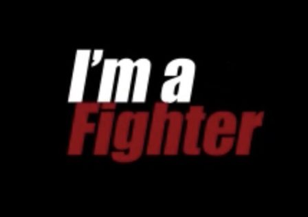 Im a fighter