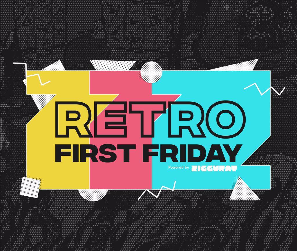 Retro First Friday